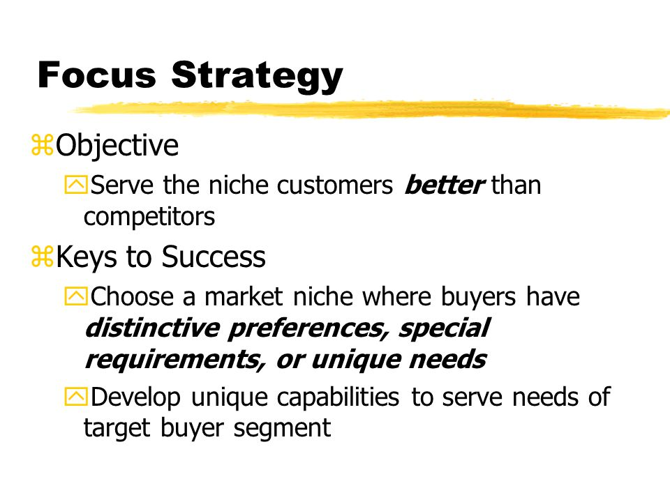 Focus Strategy Objective Keys to Success