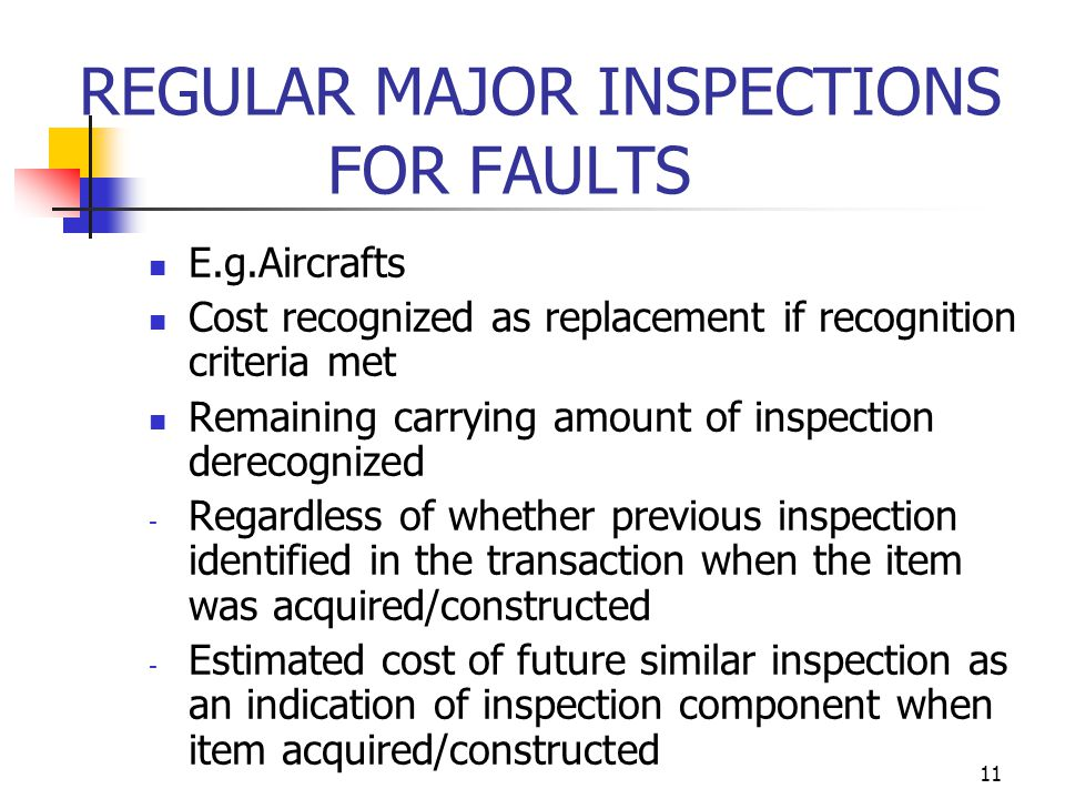 REGULAR MAJOR INSPECTIONS FOR FAULTS