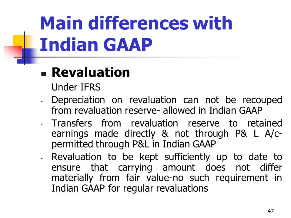 Main differences with Indian GAAP