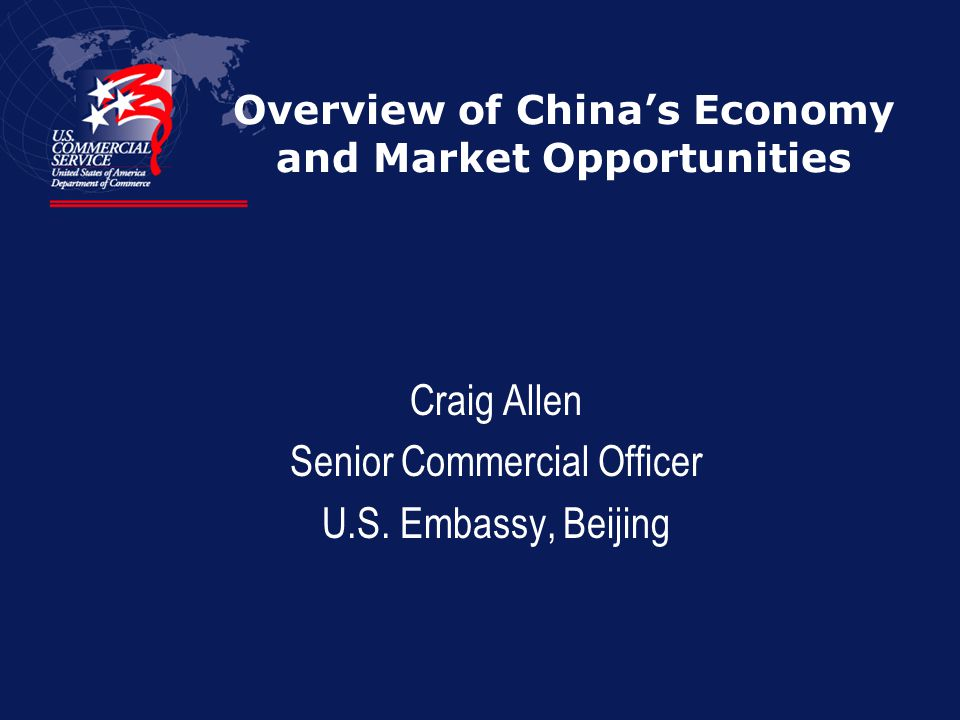 Overview of China's Economy and Market Opportunities