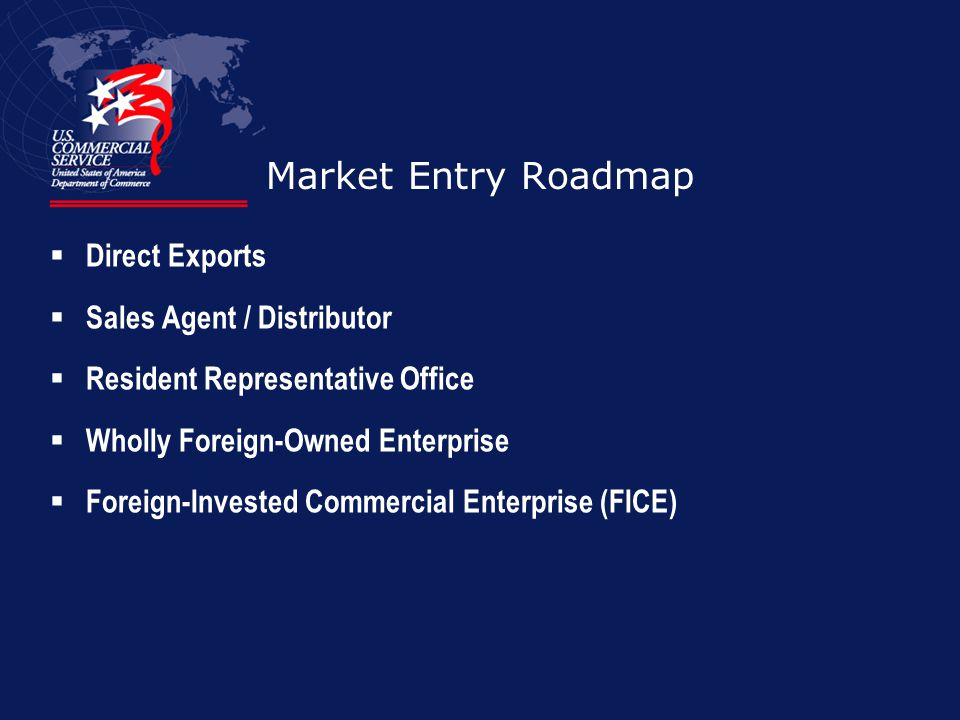 Market Entry Roadmap Direct Exports Sales Agent / Distributor