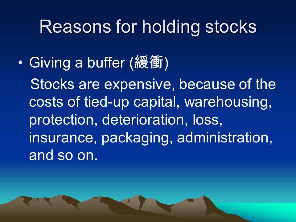 Reasons for holding stocks