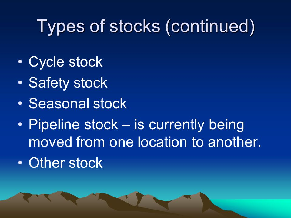 Types of stocks (continued)