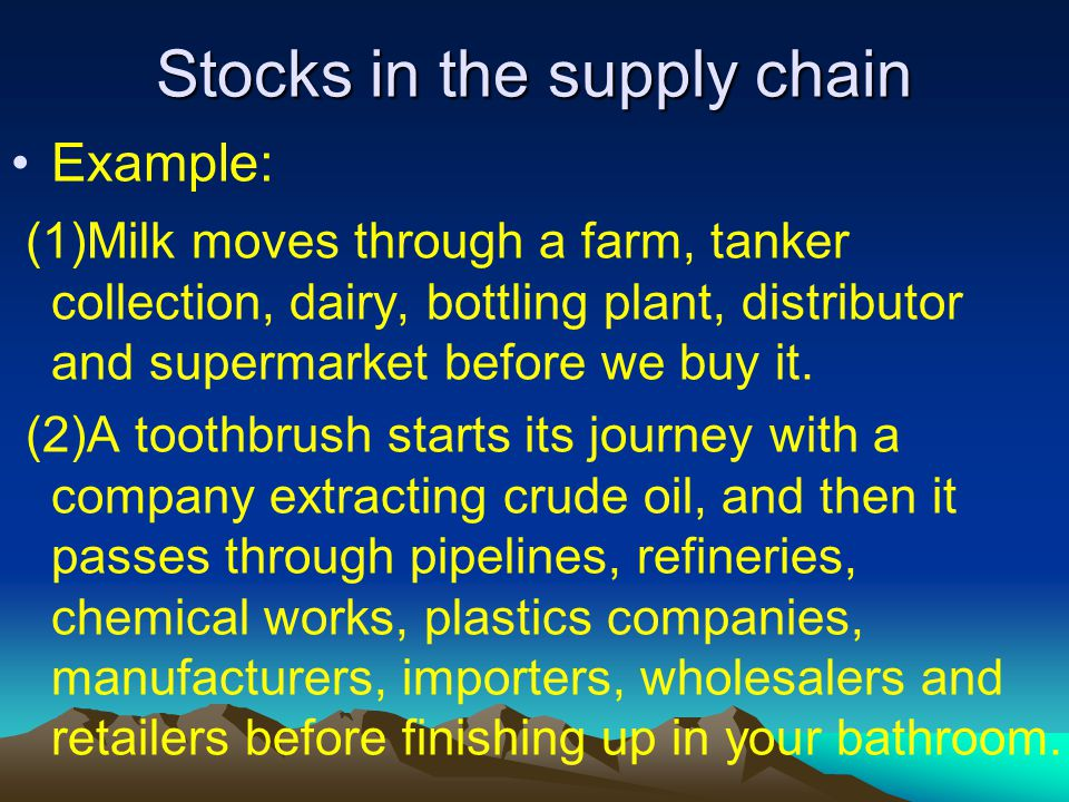 Stocks in the supply chain