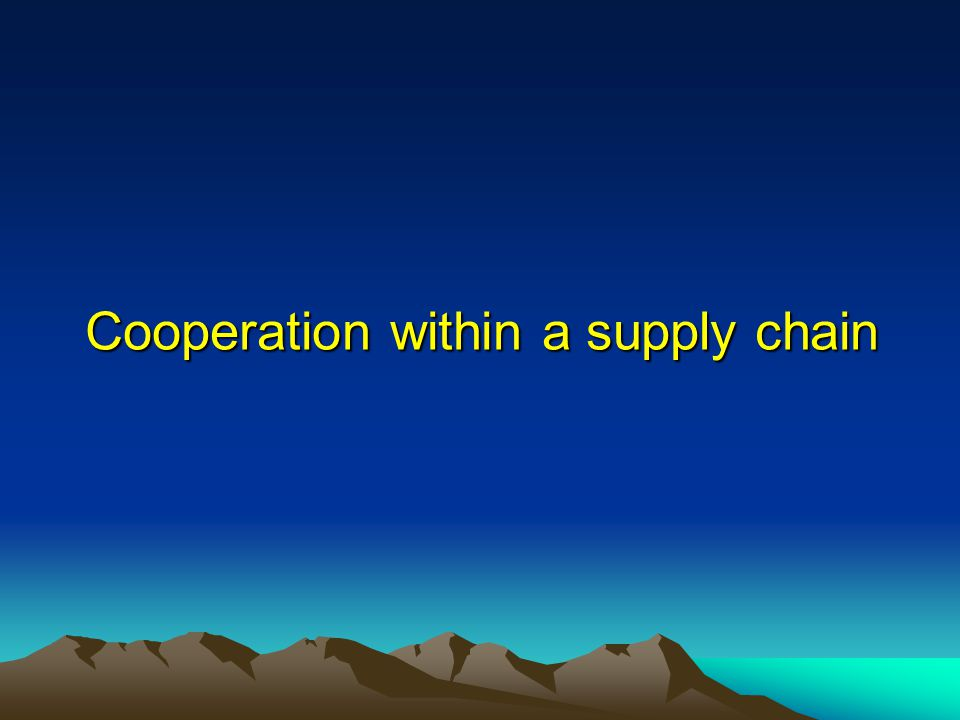 Cooperation within a supply chain