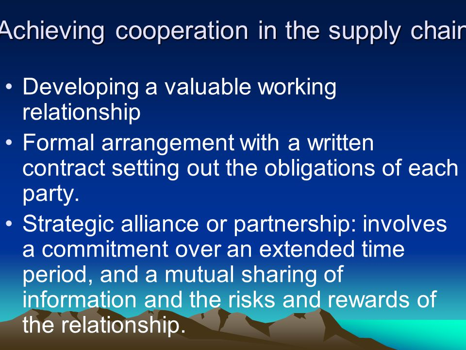 Achieving cooperation in the supply chain