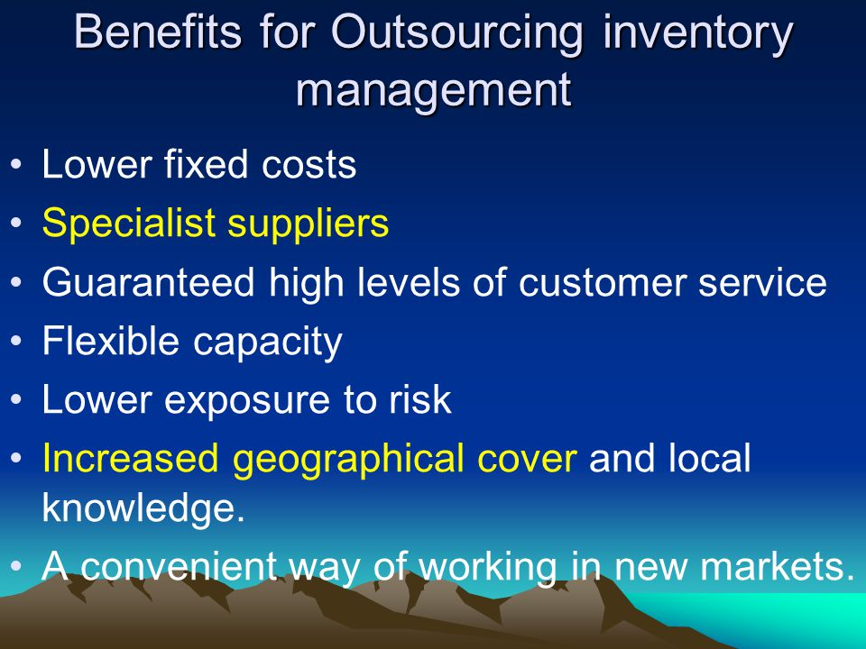 Benefits for Outsourcing inventory management
