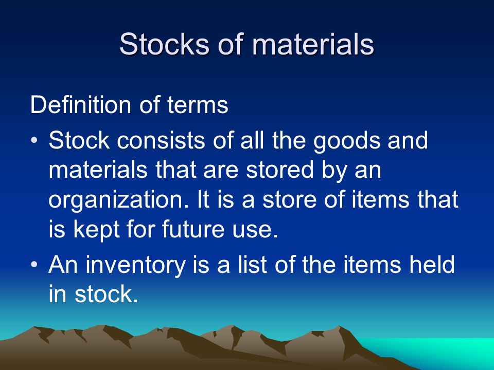 Stocks of materials Definition of terms