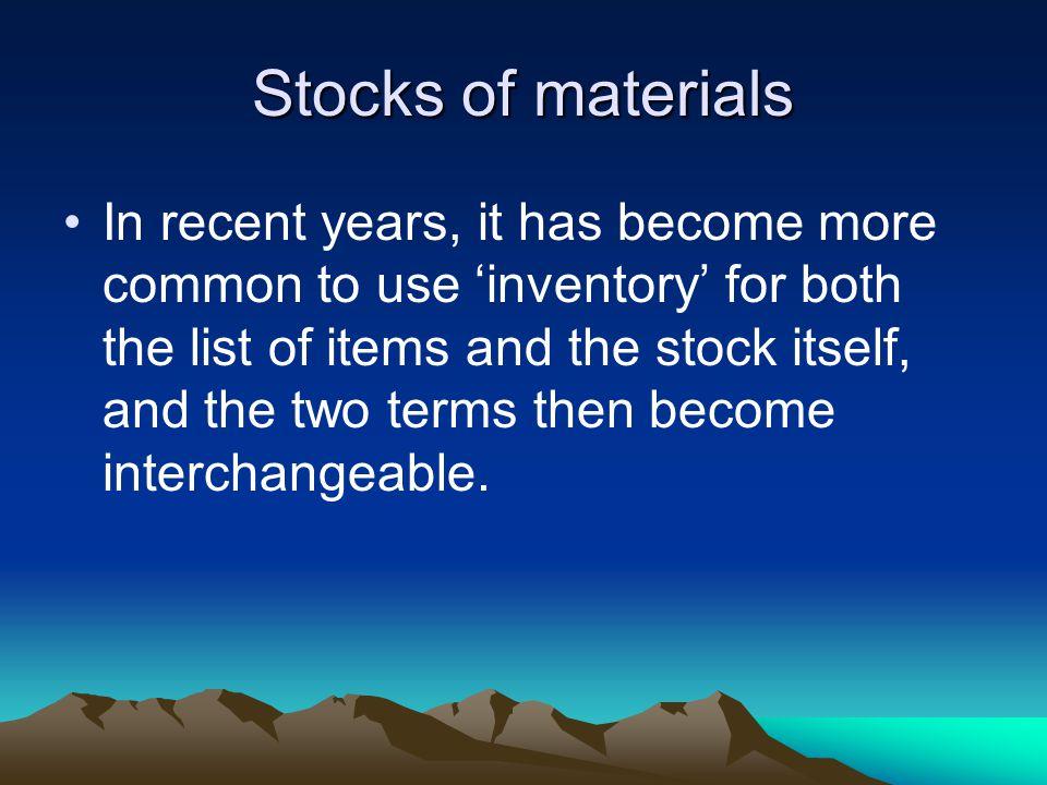 Stocks of materials