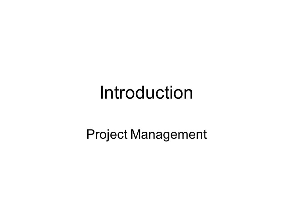 Introduction Project Management