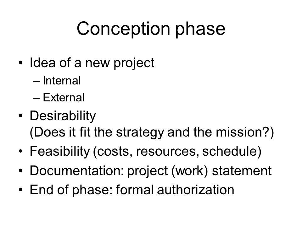 Conception phase Idea of a new project
