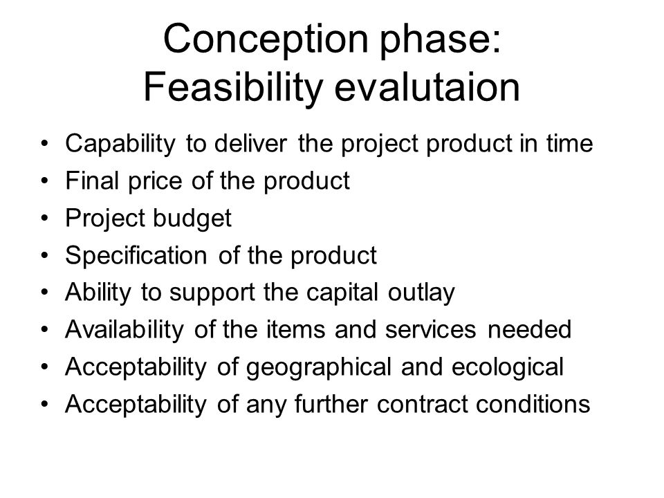 Conception phase: Feasibility evalutaion