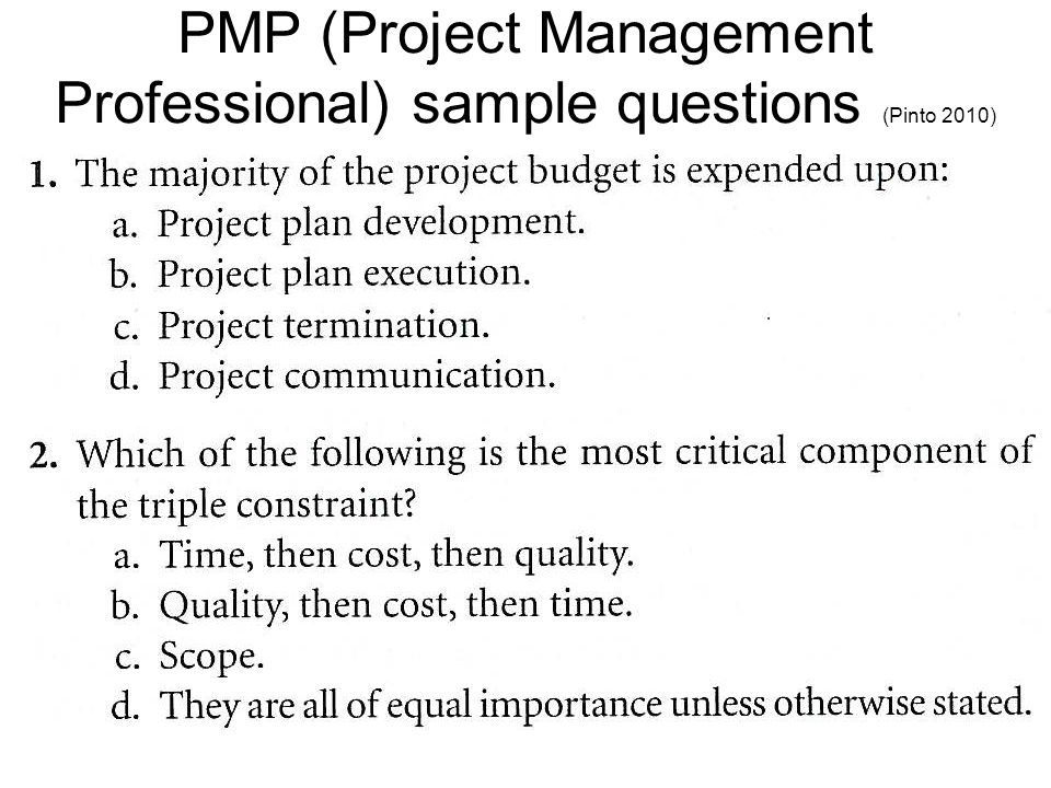 PMP (Project Management Professional) sample questions (Pinto 2010)