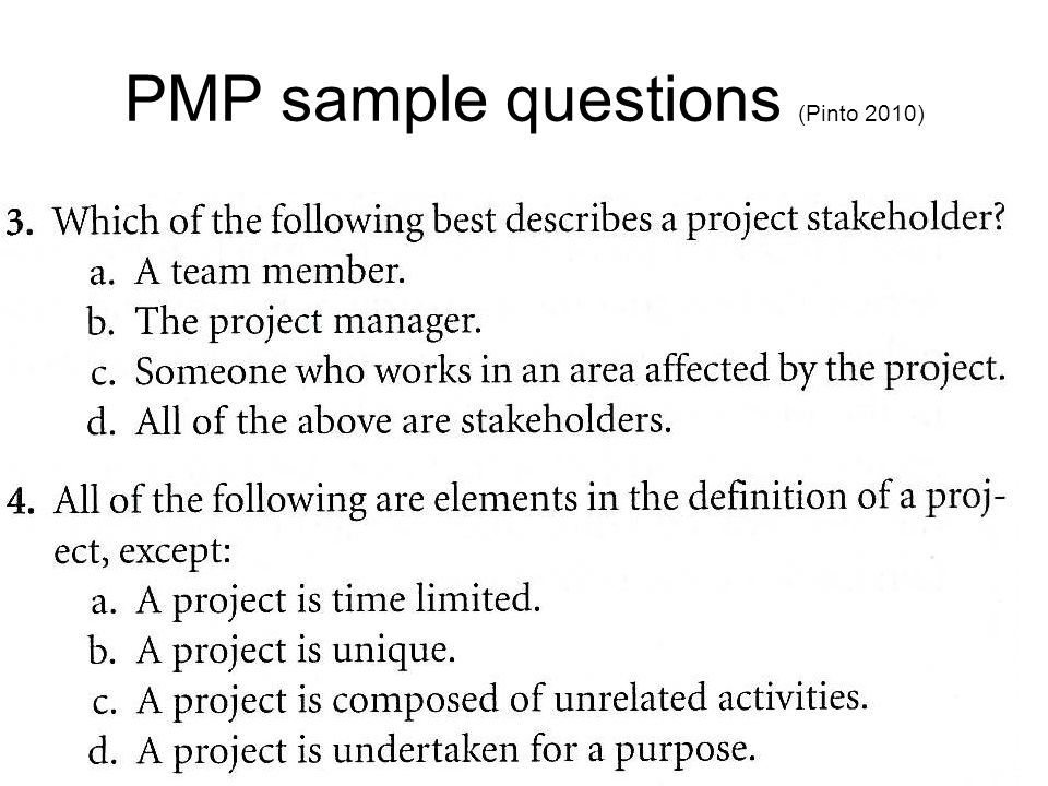 PMP sample questions (Pinto 2010)