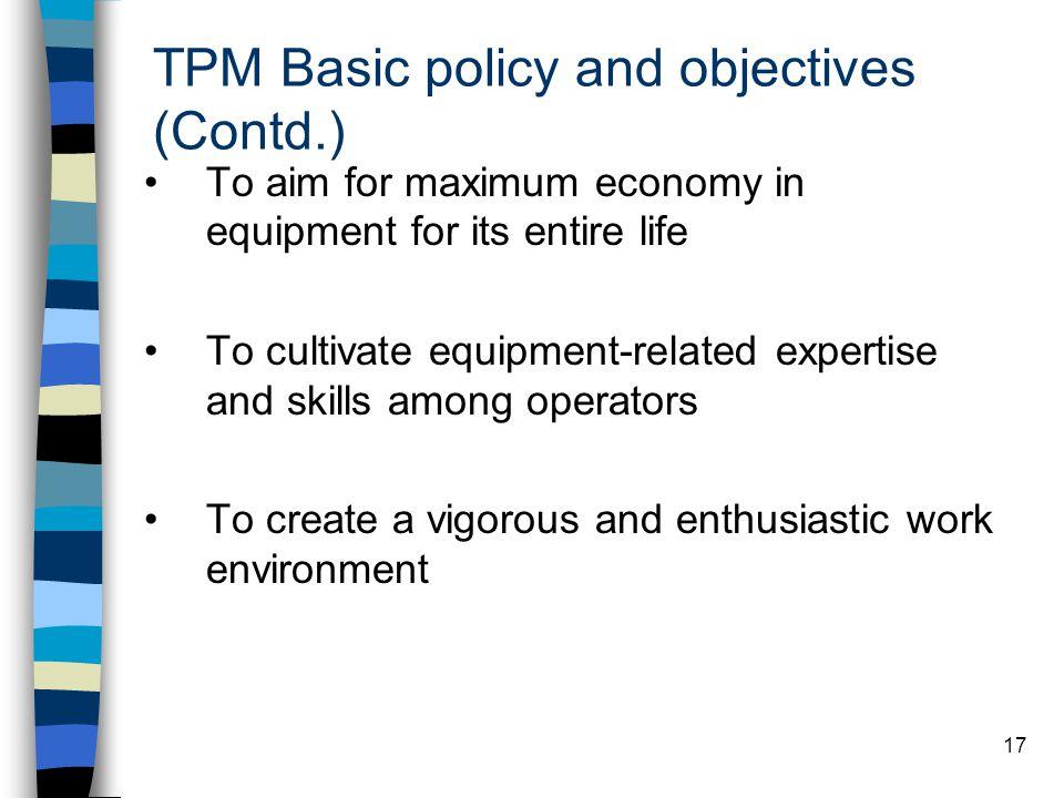 TPM Basic policy and objectives (Contd.)
