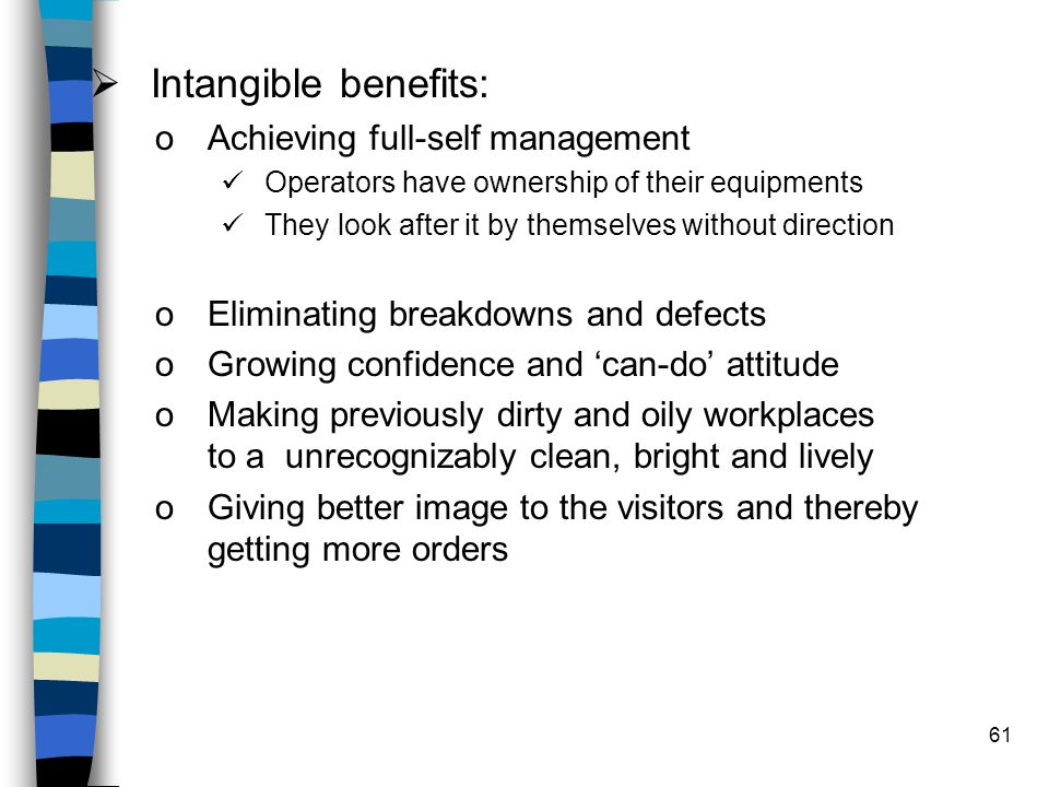Intangible benefits: Achieving full-self management