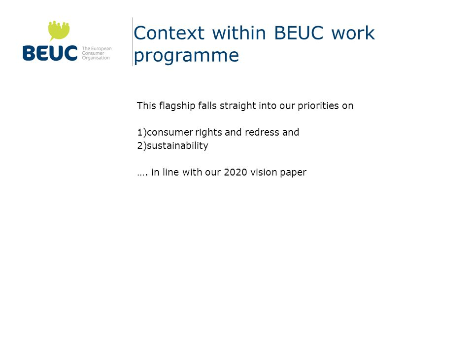 Context within BEUC work programme