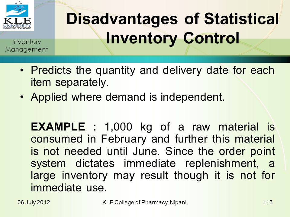 Disadvantages of Statistical Inventory Control