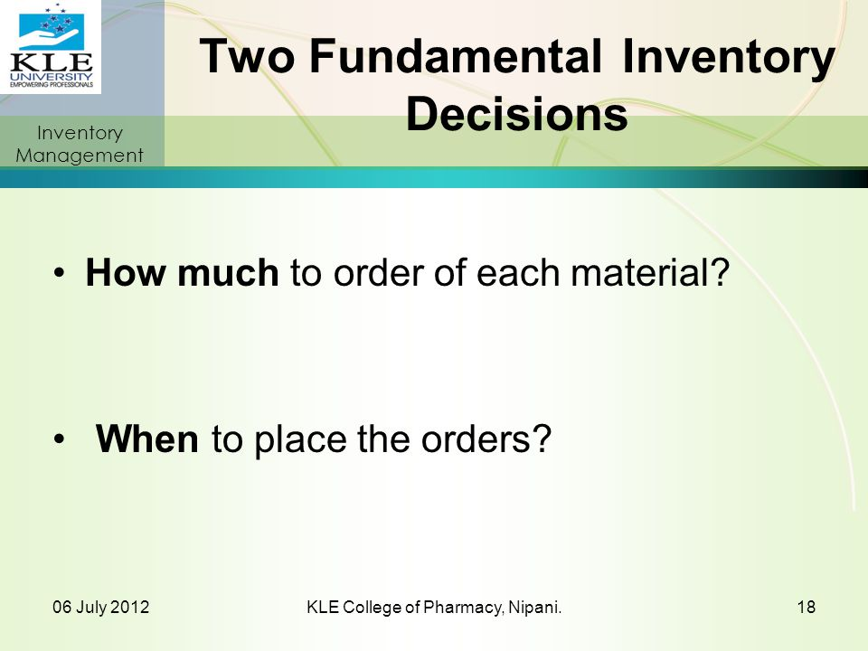 Two Fundamental Inventory Decisions