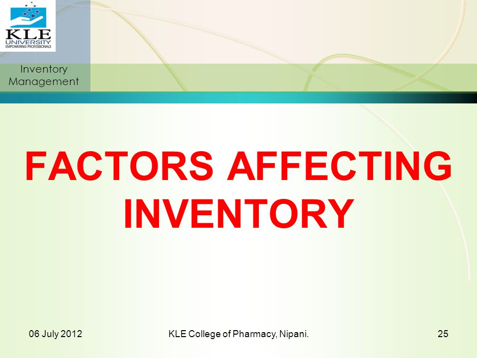 FACTORS AFFECTING INVENTORY