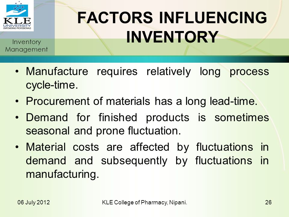 FACTORS INFLUENCING INVENTORY
