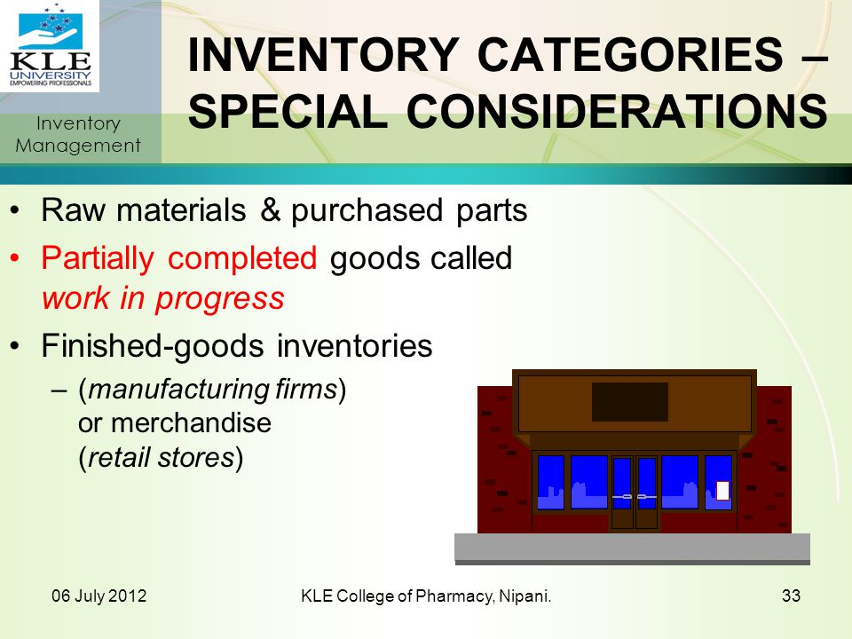 INVENTORY CATEGORIES – SPECIAL CONSIDERATIONS