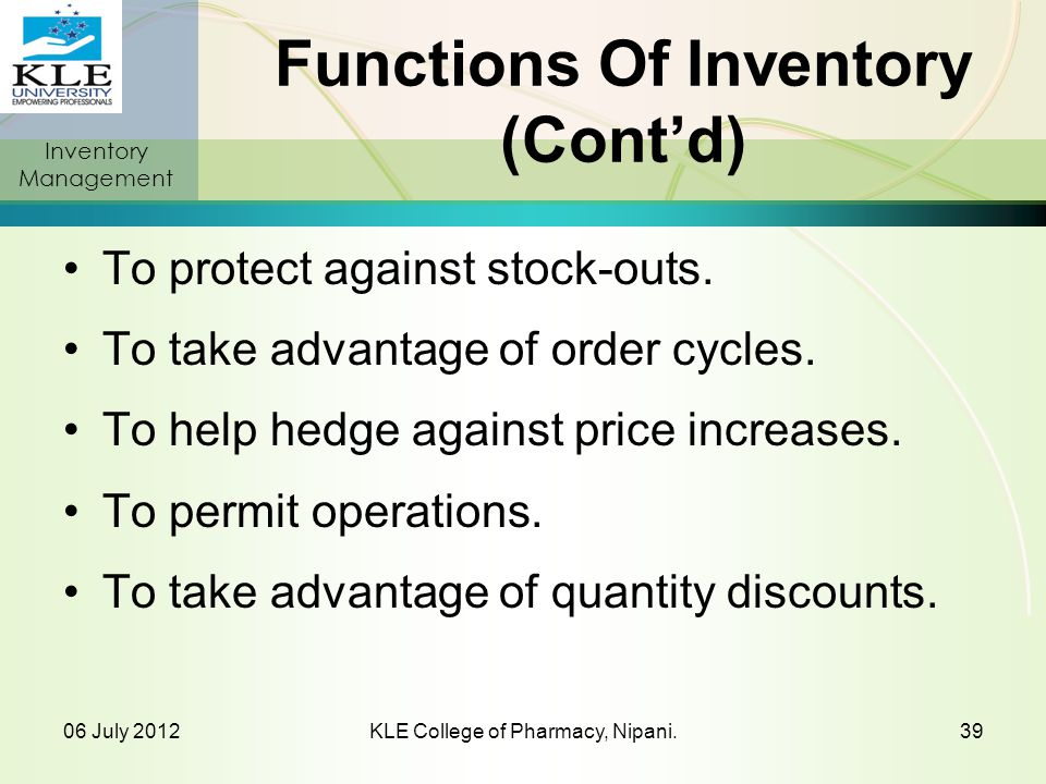 Functions Of Inventory (Cont'd)