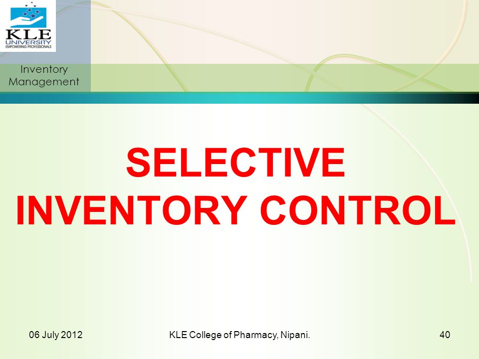 SELECTIVE INVENTORY CONTROL