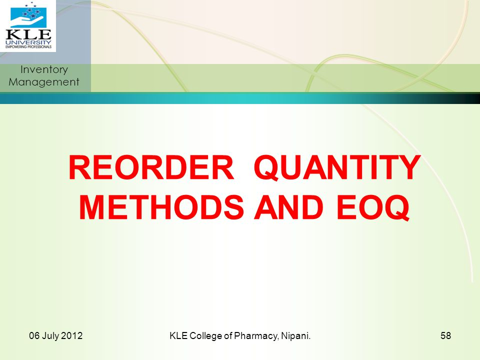 REORDER QUANTITY METHODS AND EOQ