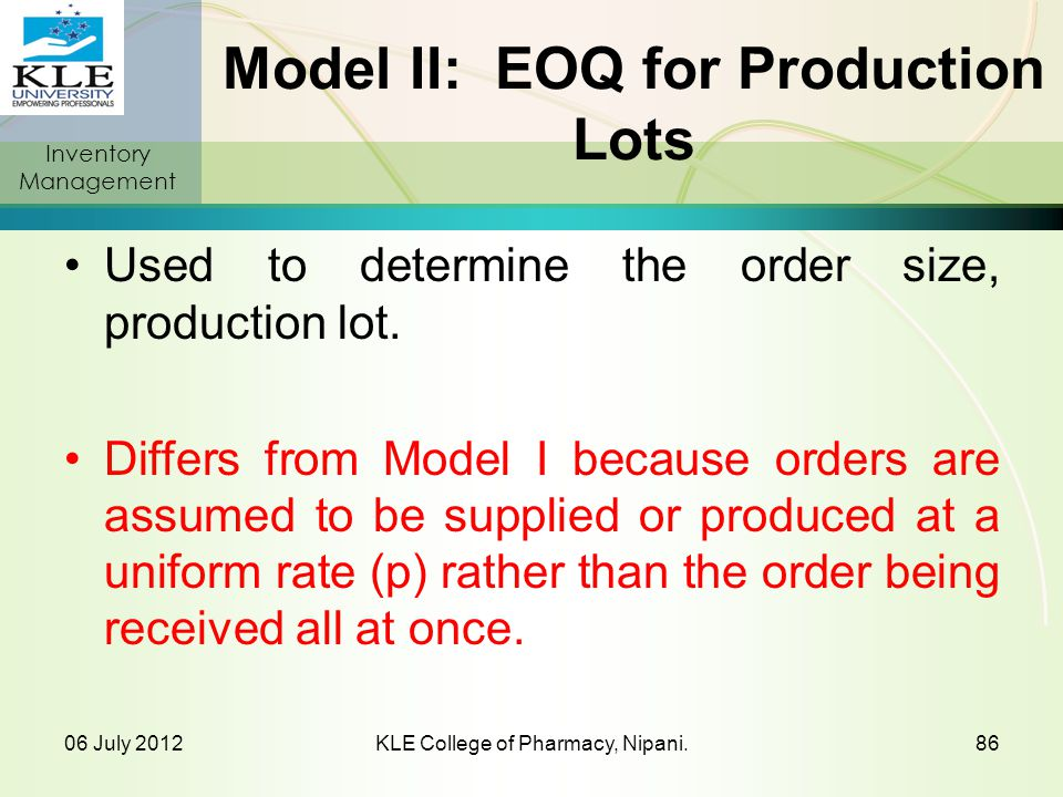Model II: EOQ for Production Lots
