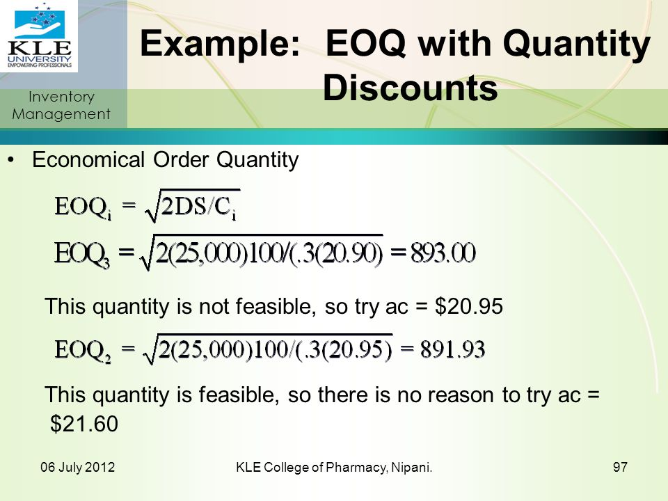 Example: EOQ with Quantity Discounts