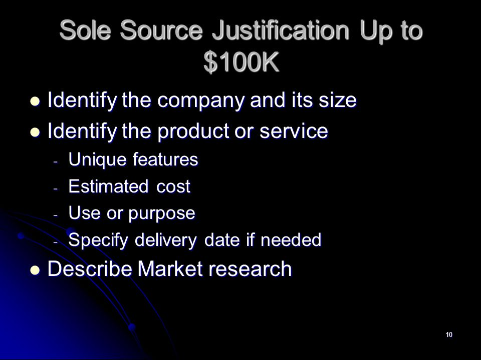 Sole Source Justification Up to $100K