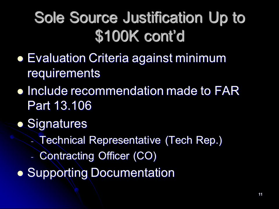 Sole Source Justification Up to $100K cont'd