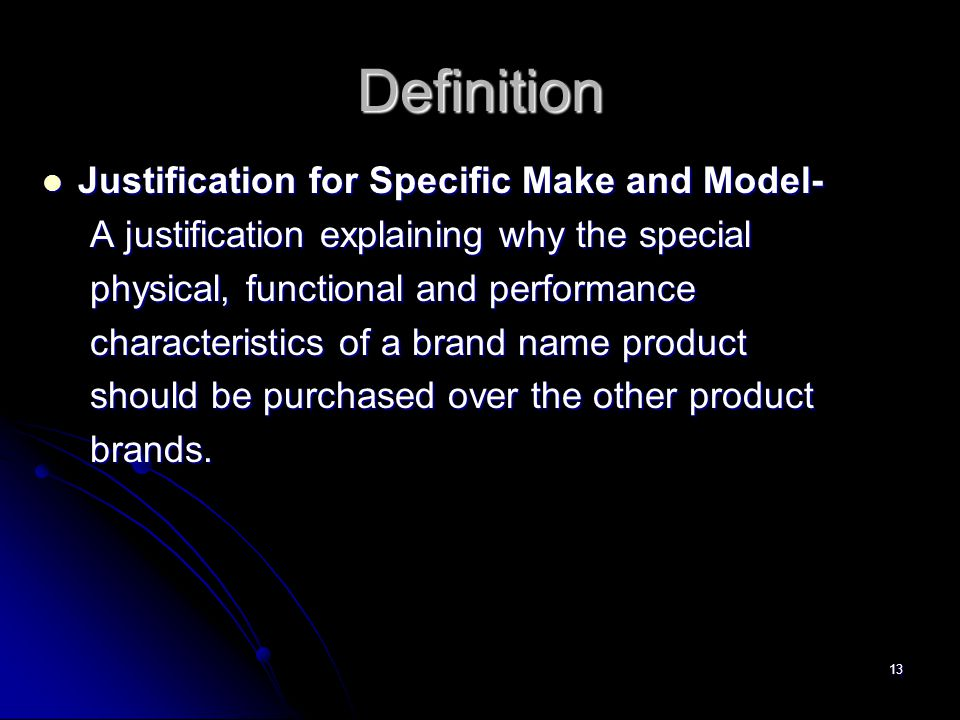 Definition Justification for Specific Make and Model-