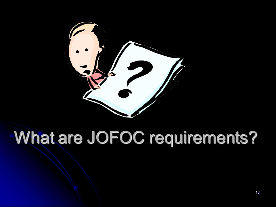 What are JOFOC requirements