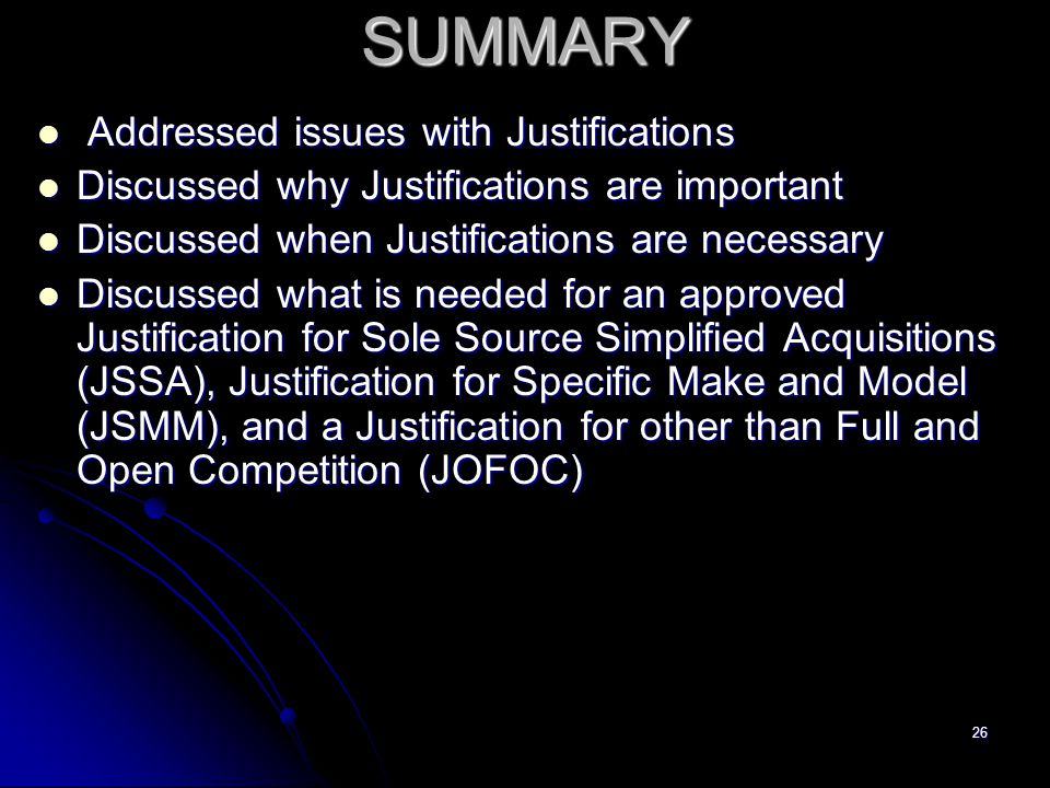 SUMMARY Addressed issues with Justifications