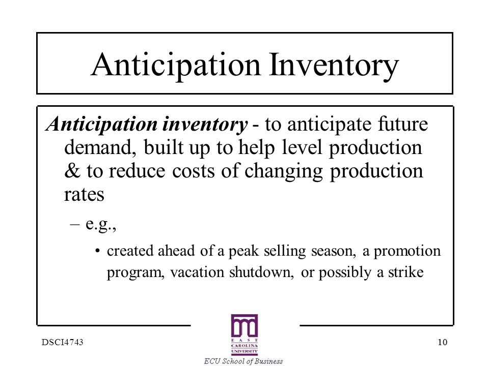 Anticipation Inventory