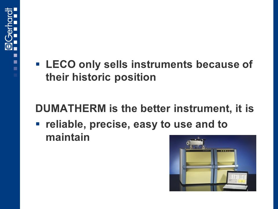 LECO only sells instruments because of their historic position