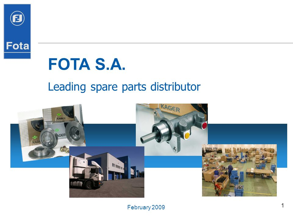 FOTA S.A. Leading spare parts distributor February 2009