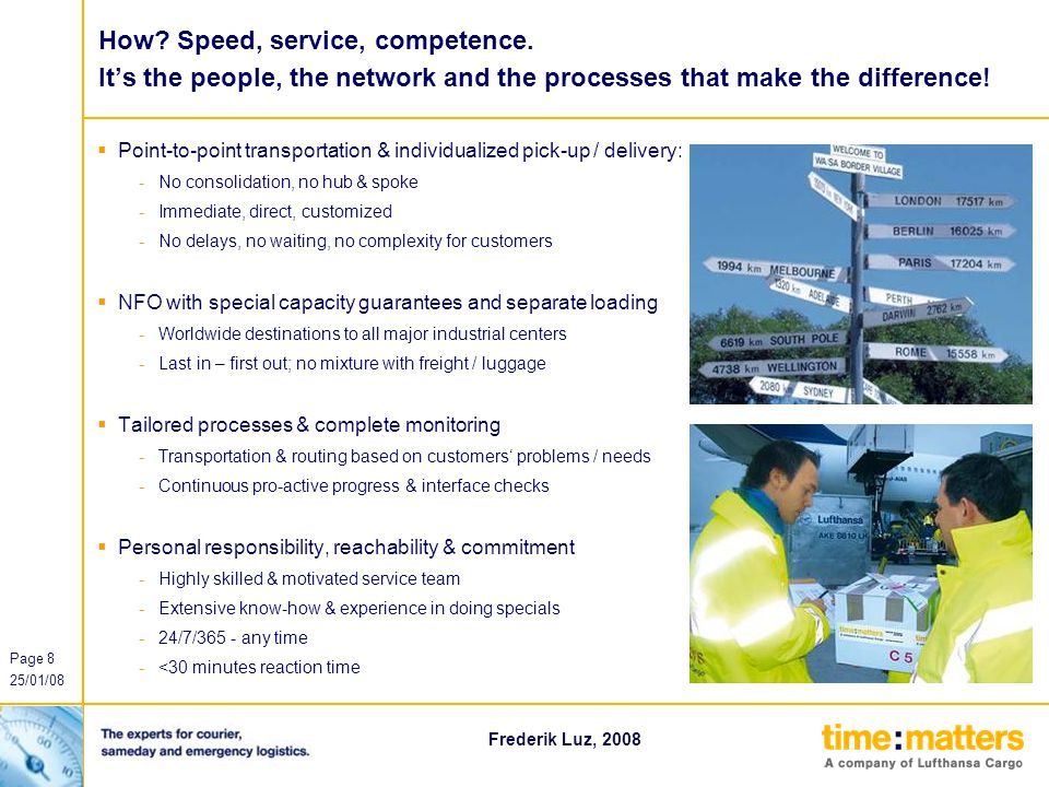 How. Speed, service, competence