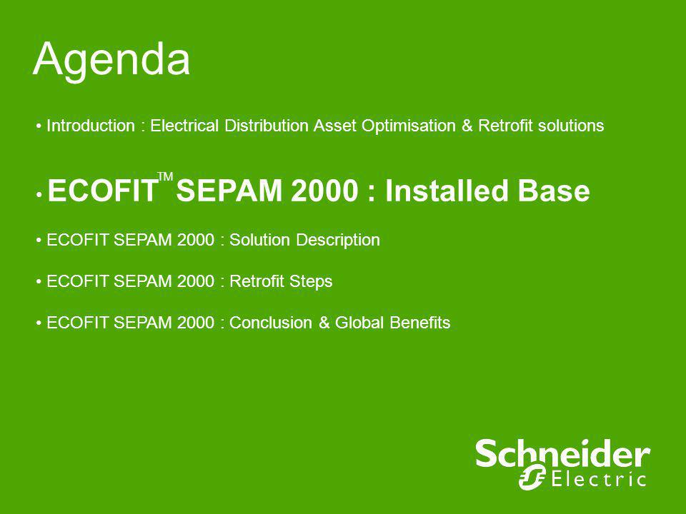 Agenda ECOFIT SEPAM 2000 : Installed Base