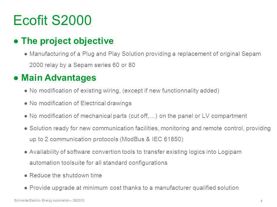Ecofit S2000 The project objective Main Advantages