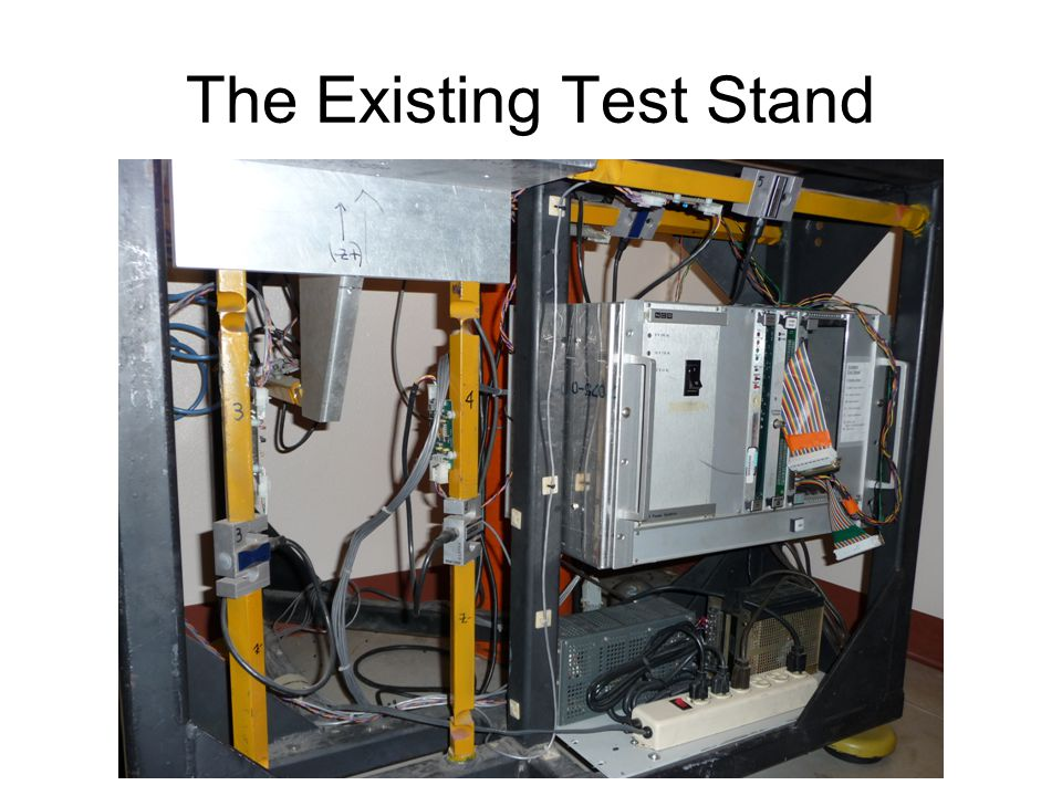 The Existing Test Stand