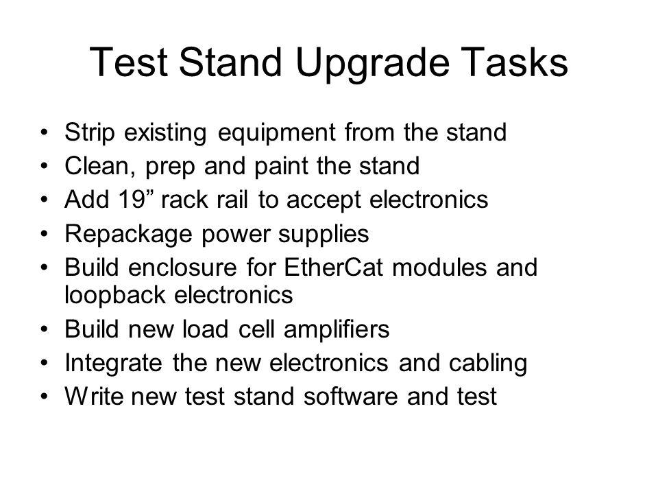 Test Stand Upgrade Tasks