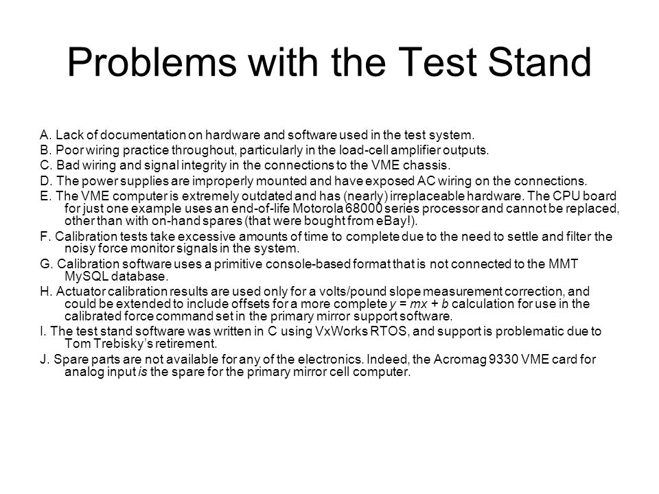Problems with the Test Stand