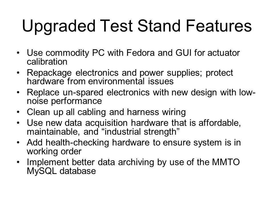 Upgraded Test Stand Features