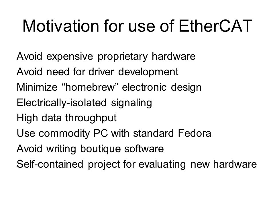 Motivation for use of EtherCAT