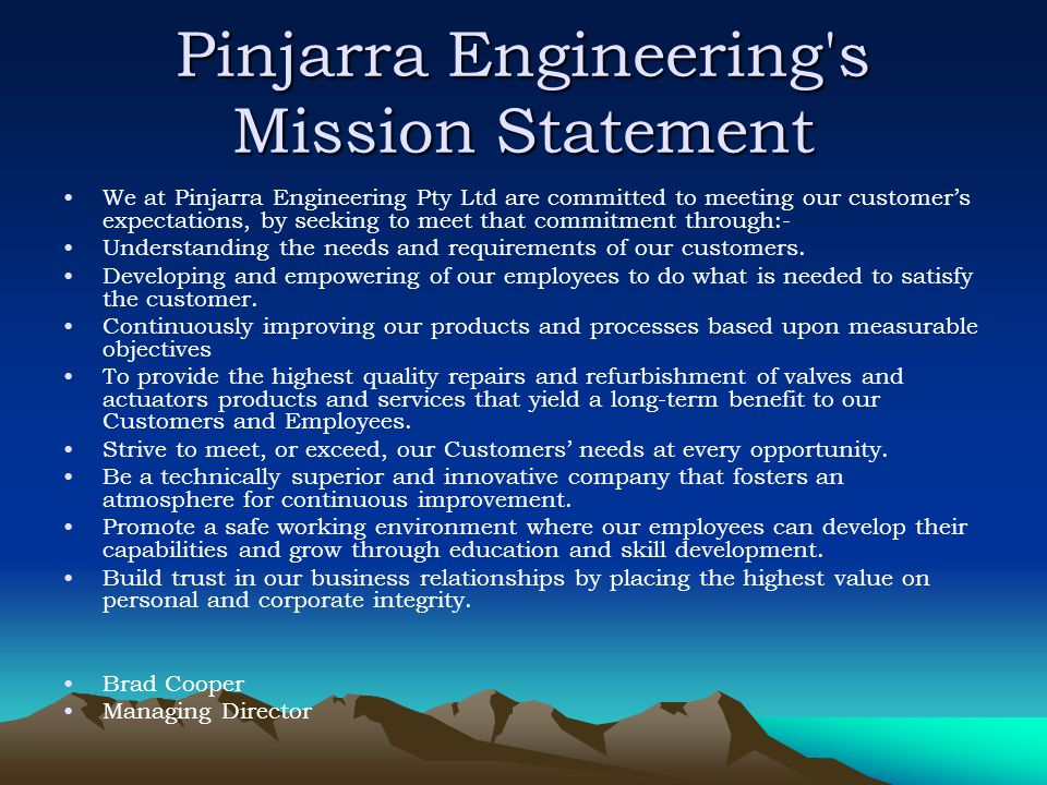 Pinjarra Engineering s Mission Statement