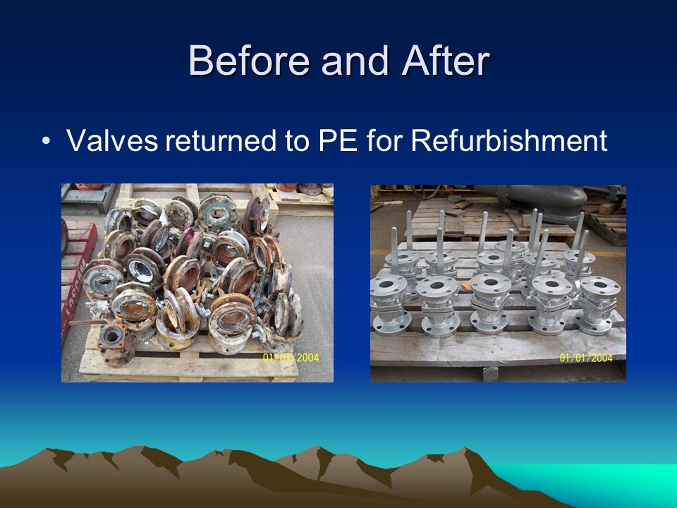 Before and After Valves returned to PE for Refurbishment