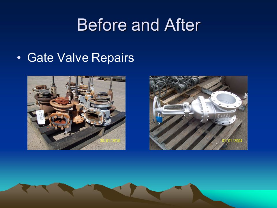 Before and After Gate Valve Repairs
